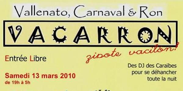 Vallenato, Carnaval y Ron !!!VACARRON!!!